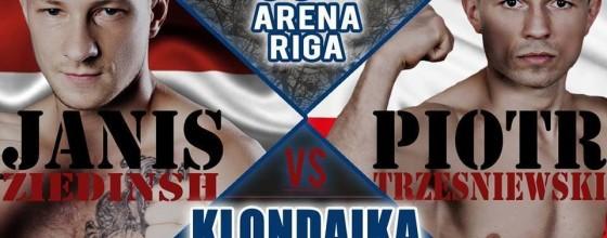 PIOTR TRZEŚNIEWSKI-TRYC vs JANIS ZIEDINSH NA KLONDAIKA FIGHT ARENA